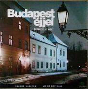 Sándor Lakatos And His Gipsy Band - Budapest Éjjel