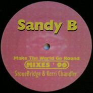 Sandy B - Make The World Go Round (Remixes)