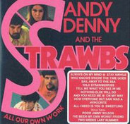 Sandy Denny And Strawbs - All Our Own Work + Bonus
