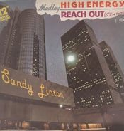 Sandy Linton - High Energy // Reach Out (I'll Be There) Medley