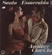 Santa Esmeralda - Another Cha-Cha