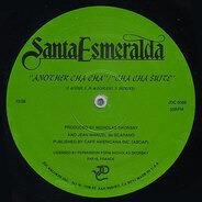 Santa Esmeralda - Another Cha Cha/Cha Cha Suite