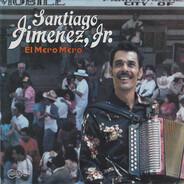 Santiago Jimenez, Jr. - El Mero, Mero
