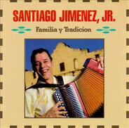 Santiago Jimenez, Jr. - Familia Y Tradicion