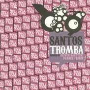 Santos - Tromba Remixes