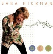 Sara Hickman - Two Kinds of Laughter