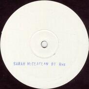 Sarah McLachlan - I Love You (BT Remix)