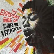 Sarah Vaughan - The Explosive Side Of Sarah Vaughan