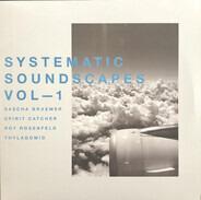 Sascha Braemer, Spirit Catcher, Roy Rosenfeld, Thyladomid - Systematic Soundscapes Vol-1