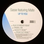 Sasse Featuring Malte Schlorf - Up To You