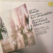 Erik Satie / Darius Milhaud / Albert Roussel - Parade / Le Carnaval d'Aix /... (Frémaux, Markevitch)