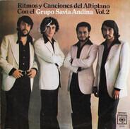 Savia Andina - Ritmo Y Canciones Del Altiplano Con El Grupo Savia Andina Vol. 2