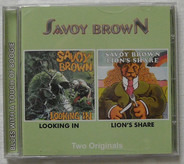 Savoy Brown - Looking In / Lion's Share