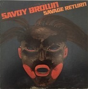 Savoy Brown - Savage Return