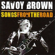 Savoy Brown - Songs from the Road