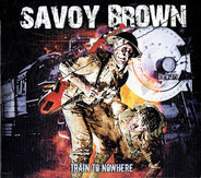 Savoy Brown - Train to Nowhere
