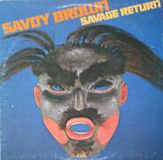 Savoy Brown - Savage Return