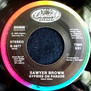 Sawyer Brown - Gypsies On Parade