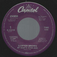 Sawyer Brown - My Baby's Gone