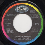 Sawyer Brown - Used To Blue
