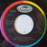 Sawyer Brown - The House Won't Rock