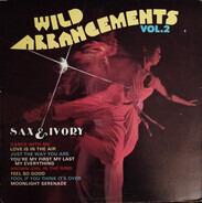 Sax 'N' Ivory - Wild Arrangements Vol. 2
