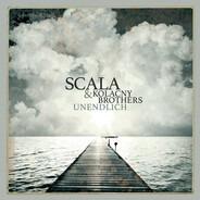 Scala & Kolacny Brothers - Unendlich