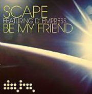 Scape - Be My Friend