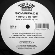 Scarface - A Minute To Pray And A Second To Die