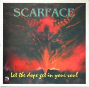 Scarface - Let The Dope Get In Your Soul