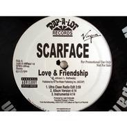 Scarface - Love & Friendship