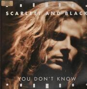 Scarlett & Black - You Don't Know