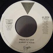 Scarlett & Black - Dream Out Loud