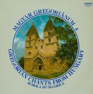 Schola Hungarica - Magyar Gregoriánum 4 (Gregorian Chants From Hungary)