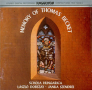 Schola Hungarica - The Memory Of Thomas Becket