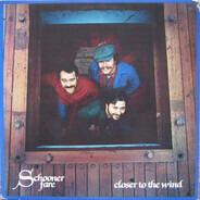 Schooner Fare - Closer to the Wind
