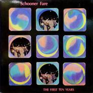 Schooner Fare - The First Ten Years