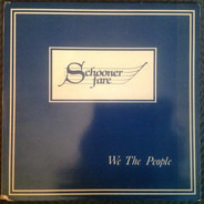 Schooner Fare - We the People