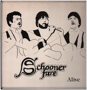 Schooner Fare - Alive