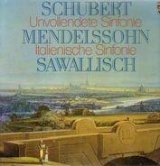 Schubert / Mendelssohn - Unvollendete Sinfonie / Italienische Sinfonie,, Sawallisch