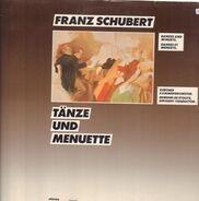 Schubert - Tänze und Menuette