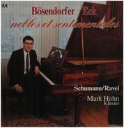 Schumann, Ravel / Mark Hohn - Bösendorfer Eck - nobles et sentimentales