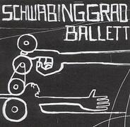 Schwabinggrad Ballett - Schwabinggrad Ballett