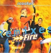 Scooter - Fire (Remixes)