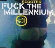 SCOOTER - Fuck The Millenium