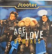Scooter - The Age Of Love (Remixes)