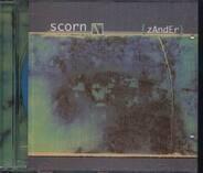 Scorn - Zander