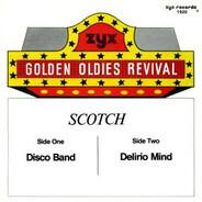 Scotch - Disco Band / Delirio Mind