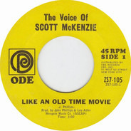 Scott McKenzie - Like An Old Time Movie