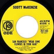 Scott McKenzie - San Francisco 'Wear Some Flowers In Your Hair'